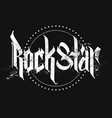rock star gothic style lettering print with grunge vector image