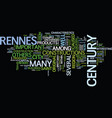 the city of rennes text background word cloud vector image vector image