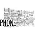 a phone by any other name text word cloud concept vector image vector image