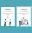 agreement and interaction set of posters with text vector image vector image