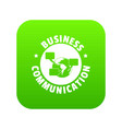business communication icon green vector image vector image
