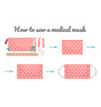 how to sew a medical mask yourself measures to vector image vector image