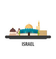 israel travel location vacation or trip and vector image vector image