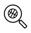 magnifying glass with basketball ball linear icon vector image vector image