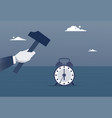 hand hold hammer broking alarm clock time vector image