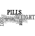 a pill a day approach to weight loss text word vector image vector image