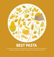 exquisite delicious italian pasta advertisement vector image vector image