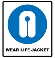 Life Jacket Wear Sign vector image vector image