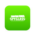 spyglass icon green vector image