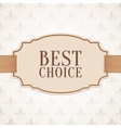 Best choice banner with golden ribbon vector image vector image