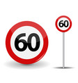 round red road sign speed limit 60 kilometers per vector image vector image