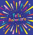 feliz aniversario portuguese happy birthday vector image vector image