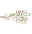 free genealogy search text background word cloud vector image vector image