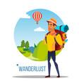 wanderlust adventure wanderlust concept vector image