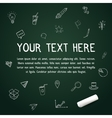 Your text here on chalkboard with chalk vector image vector image