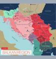 balkan region detailed editable map vector image vector image