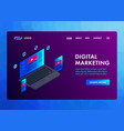 digital marketing modern flat design 3d isometric vector image vector image