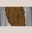 metal polished torn plate on a wooden background vector image vector image