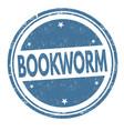 bookworm grunge rubber stamp vector image