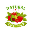 narural fresh food logo template badge for vector image vector image