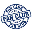 fan club blue grunge round vintage rubber stamp vector image