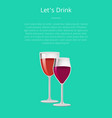 lets drink glass wine poster two wineglasses vector image vector image