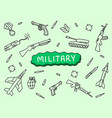 military doodle art hand sketch with tank riffle vector image vector image