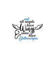 nurse lettering quote typography not all angels vector image vector image
