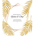 beautifil wedding invitation with palm tree leaf vector image