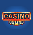 casino online glowing sign on blue background vector image vector image