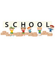 many kids holding sign say school vector image vector image