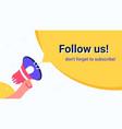 follow us megaphone yellow bubble announcement vector image
