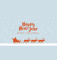 new year card with santa in sled and reindeers vector image