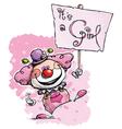 Clown Hoding an Its a Girl Plackard vector image vector image