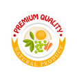 premium quality natural product logo template vector image vector image