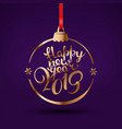 happy new year 2019 greetings with lettering logo vector image vector image