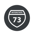 Monochrome round Interstate 73 icon vector image