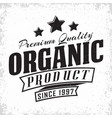 organic product vintage label vector image vector image