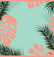 tropical design with monstera palm leaves vector image vector image