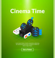 cinema time poster of isometric color design vector image