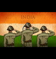 indian army soilder saluting falg of india with vector image vector image