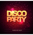 Typography Disco background Disco party vector image