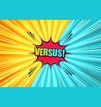 comic versus light template vector image vector image