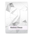 futuristic plexus shapes cover with abstract 3d vector image vector image