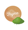 thyme spices and label poster vector image vector image