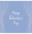 Dash line curtainsHappy Valentines Day Love vector image