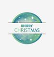 merry christmas christmas ball with green vector image vector image