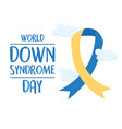 world down syndrome day inscription awareness vector image vector image