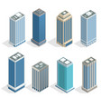 buildings and modern city houses on 30-40 floors vector image vector image