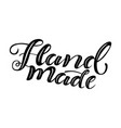 hand drawn lettering hand made vector image vector image